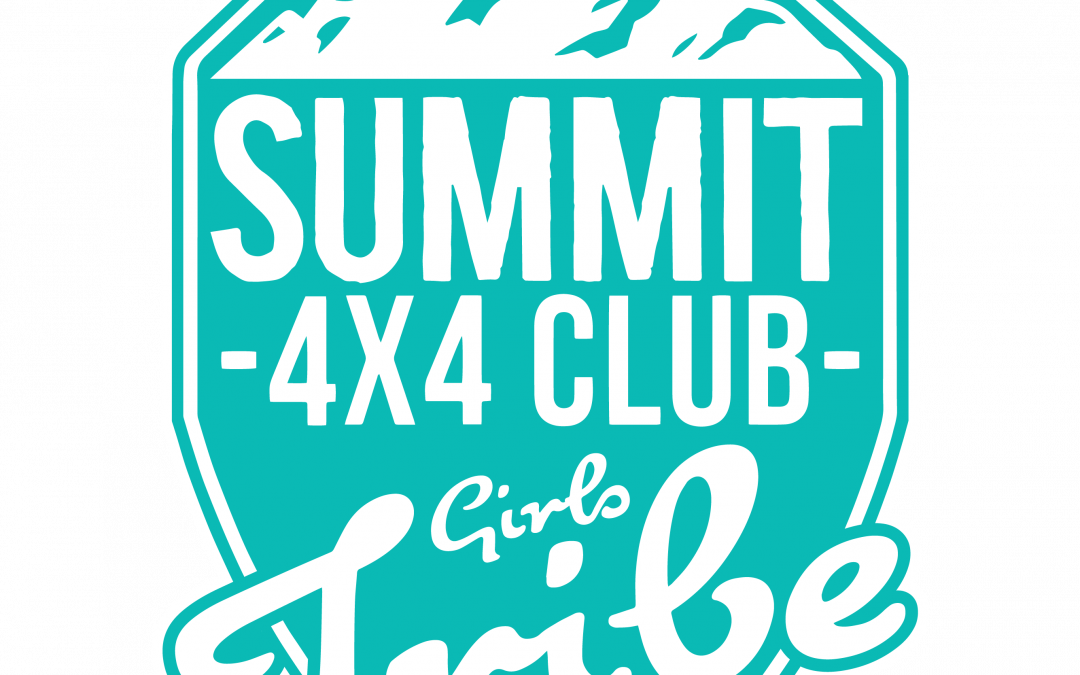 Summit 4X4 Girls Tribe is Here!