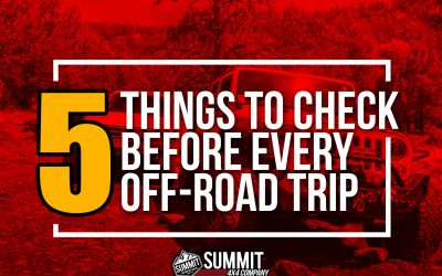 5 THINGS TO CHECK BEFORE EVERY OFF-ROAD TRIP